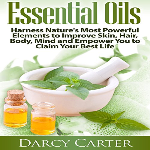 Essential Oils     Harness Nature's Most Powerful Elements to Improve Skin, Hair, Body, Mind, and Empower You to Claim Your Best Life              By:                                                                                                                                 Darcy Carter                               Narrated by:                                                                                                                                 Sangita Chauhan                      Length: 1 hr and 29 mins     Not rated yet     Overall 0.0