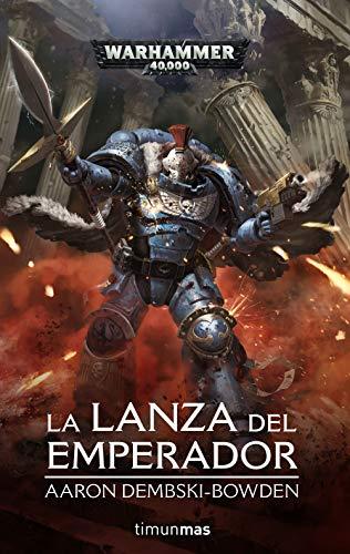 La lanza del Emperador (Warhammer 40.000)