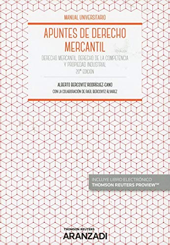 Apuntes de Derecho Mercantil (Papel + e-book): Derecho Mercantil, Derecho de la Competencia y Propiedad Industrial (Manuales)