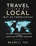 Travel Like a Local - Map of Torrelavega: The Most Essential Torrelavega (Spain) Travel Map for Every Adventure [Idioma Inglés]