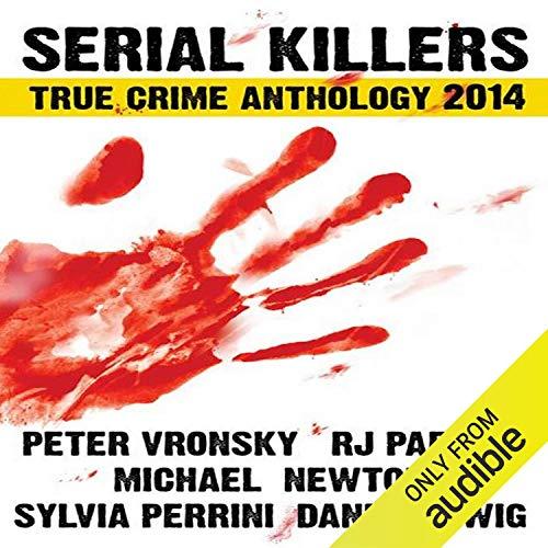 Serial Killers True Crime Anthology 2014 cover art