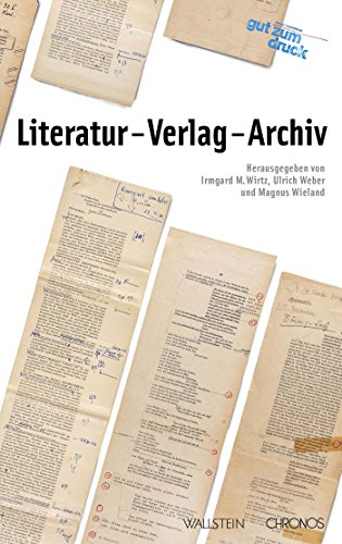 Literatur - Verlag - Archiv (Beide Seiten - Autoren und Wissenschaftler im Gespräch 4) (German Edition)