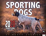 2020 Sporting Dogs Calendar by The KING Company/Monster Calendars