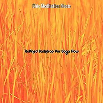 Refined Backdrop for Yoga Flow