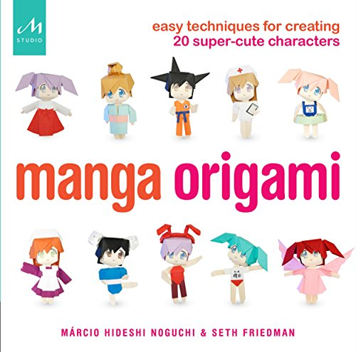 Manga Origami: Easy Techniques for...