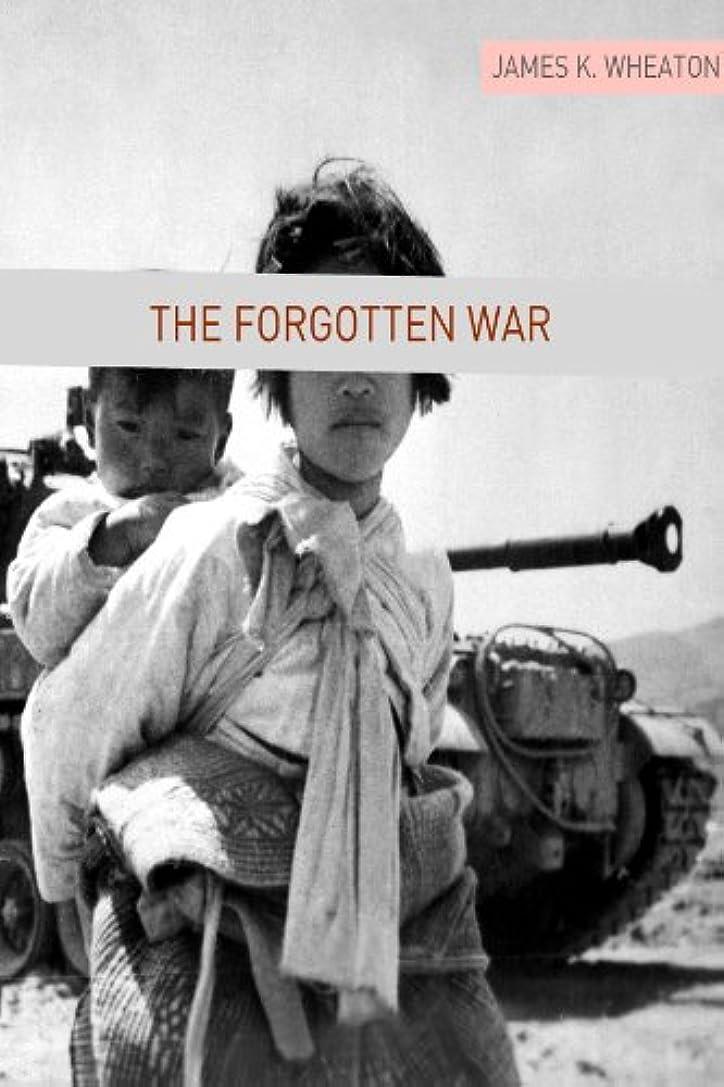 何でも確実湾The Forgotten War: A Brief History of the Korean War (English Edition)