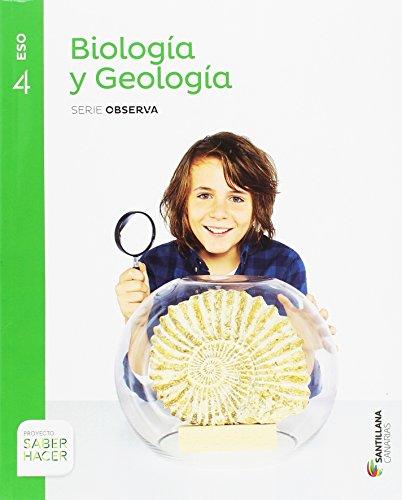 BIOLOGIA Y GEOLOGIA SERIE OBSERVA 4 ESO SABER HACER - 9788414120118