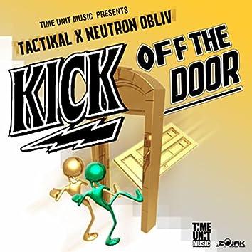Kick Off the Door - Single