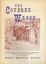 The Covered Wagon 1960: Yearly Publication of Shasta Historical Society