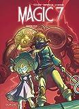 Magic 7 - Tome 2 - Contre tous