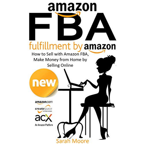 Amazon FBA: Fulfillment by Amazon cover art