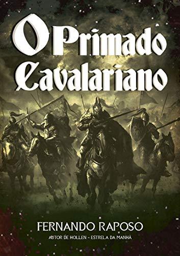 O PRIMADO CAVALARIANO (RAPOSOVERSO)