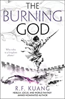 The Burning God (The Poppy War, 3)