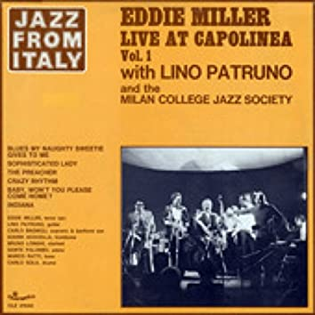 Jazz from Italy - Eddie Miller Live at Capolinea, Vol.1  (with Lino Patruno & Milano College Jazz Society)