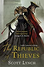 The Republic of Thieves (Gollancz) by Scott Lynch (31-Jul-2014) Mass Market Paperback