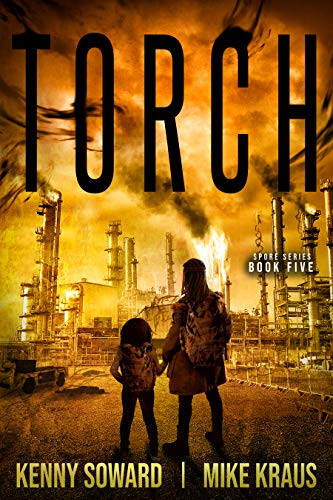 TORCH: Book 5 of the SPORE Series: (A Thrilling Post-Apocalyptic Survival Thrill