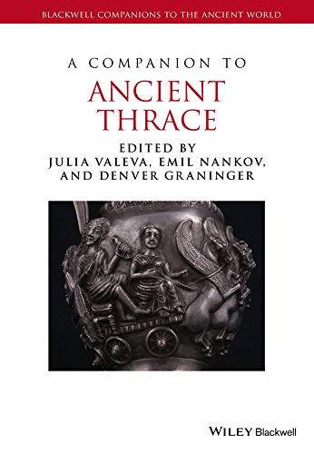 A Companion to Ancient Thrace (Blackwell Companions to the Ancient World)
