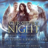Cursed by Night: Her Dark Protectors, Book 1