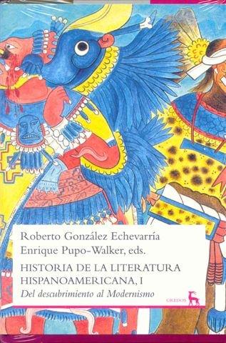 Historia de la literatura hispanoamericana I: Del descubrimiento al Modernismo: 017 (VARIOS GREDOS)