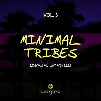 Minimal Tribes, Vol. 3 (Minimal Factory Anthems)