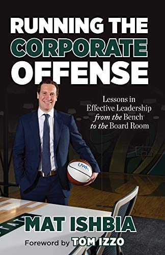 Running the Corporate Offense: Lessons in...