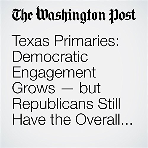 Texas Primaries: Democratic Engagement Grows — but Republicans Still Have the Overall Advantage copertina