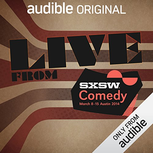 Live from SXSW 2014 audiobook cover art