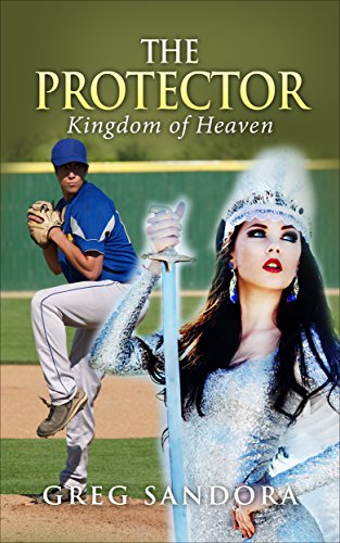 Book: The Protector - Kingdom of Heaven by Greg Sandora