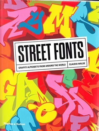 Street Fonts: Graffiti Alphabets from Around the World