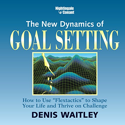 The New Dynamics of Goal Setting audiobook cover art