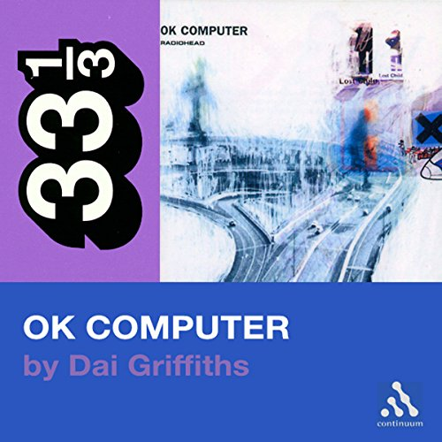 Radiohead's OK Computer (33 1/3 Series) audiobook cover art