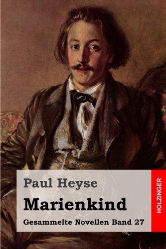 Marienkind (Gesammelte Novellen, Band 27)