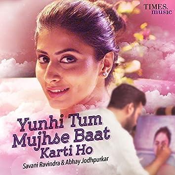 Yunhi Tum Mujhse Baat Karti Ho - Single