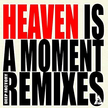 Heaven Is A Moment