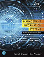 Management Information Systems: Managing the Digital Firm, 16th Edition Front Cover