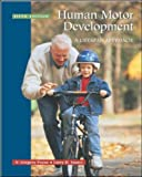 Human Motor Development: A Lifespan Approach: with free Power Web: A Lifespan Approach: AND Free Power Web