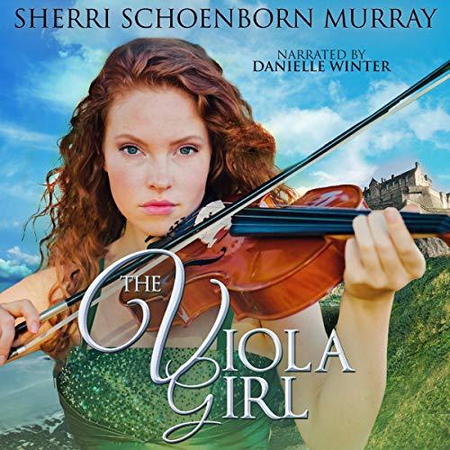 The Viola Girl Audiobook By Sherri Schoenborn Murray cover art