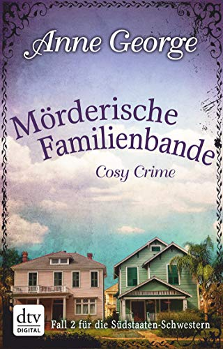 Buchseite und Rezensionen zu 'Mörderische Familienbande: Roman' von Anne George