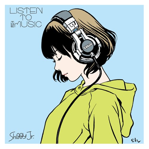 Listen To The Music / Shiggy Jr.