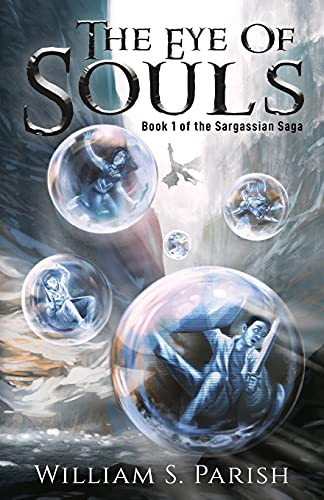 The Eye of Souls (The Sargassian Saga)