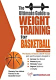 The Ultimate Guide to Weight Training for Basketball (Ultimate Guide to Weight Training: Basketball) - Rob Price