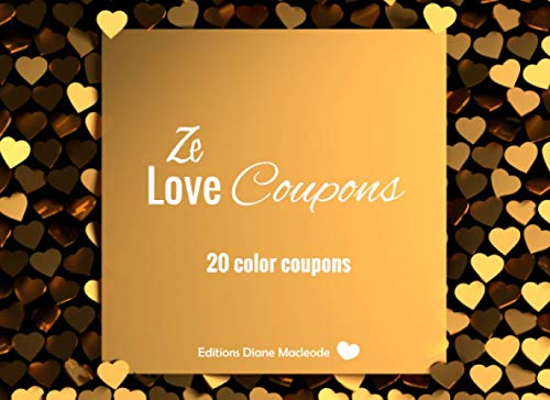 Ze Love Coupons: v1-3   20 full Color coupons to complete   gift idea for Valentine's day Birthday or Christmas   for her for him couples dad mom   gold heart