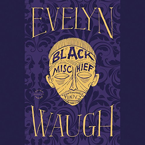 Black Mischief Audiobook By Evelyn Waugh cover art