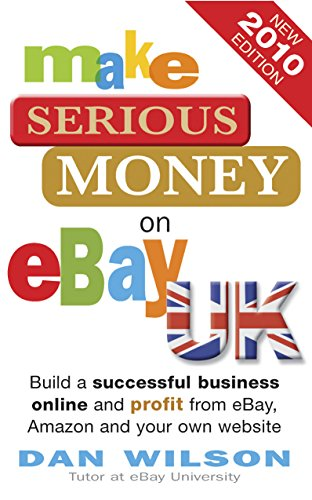 Make Serious Money on eBay Uk