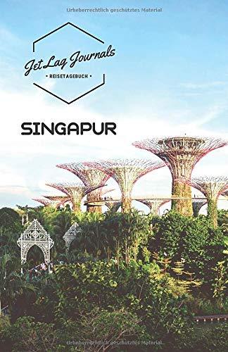 JetLagJournals • Reisetagebuch Singapur: Erinnerungsbuch zum Ausfüllen | Reisetagebuch zum Selberschreiben für den Singapur Urlaub