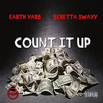 Count It Up (feat. Beretta Swayy)