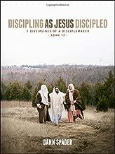 Discipling As Jesus Discipled: 7 Disciplines of a Disciplemaker (Like Jesus Series)