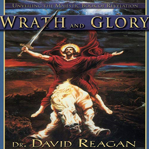 Wrath and Glory audiobook cover art