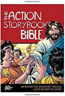 The Action Storybook Bible: An Interactive Adventure through God's Redemptive Story (Action Bible Series)