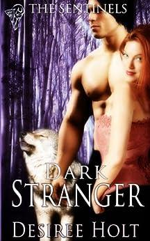 Dark Stranger (The Sentinels) by [Desiree Holt]